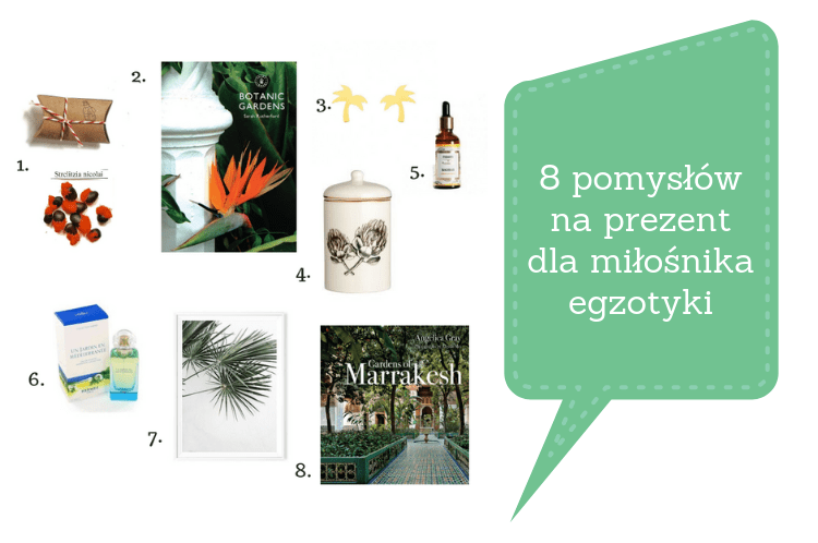 8 pomysłów na prezent dla miłośników egzotyki