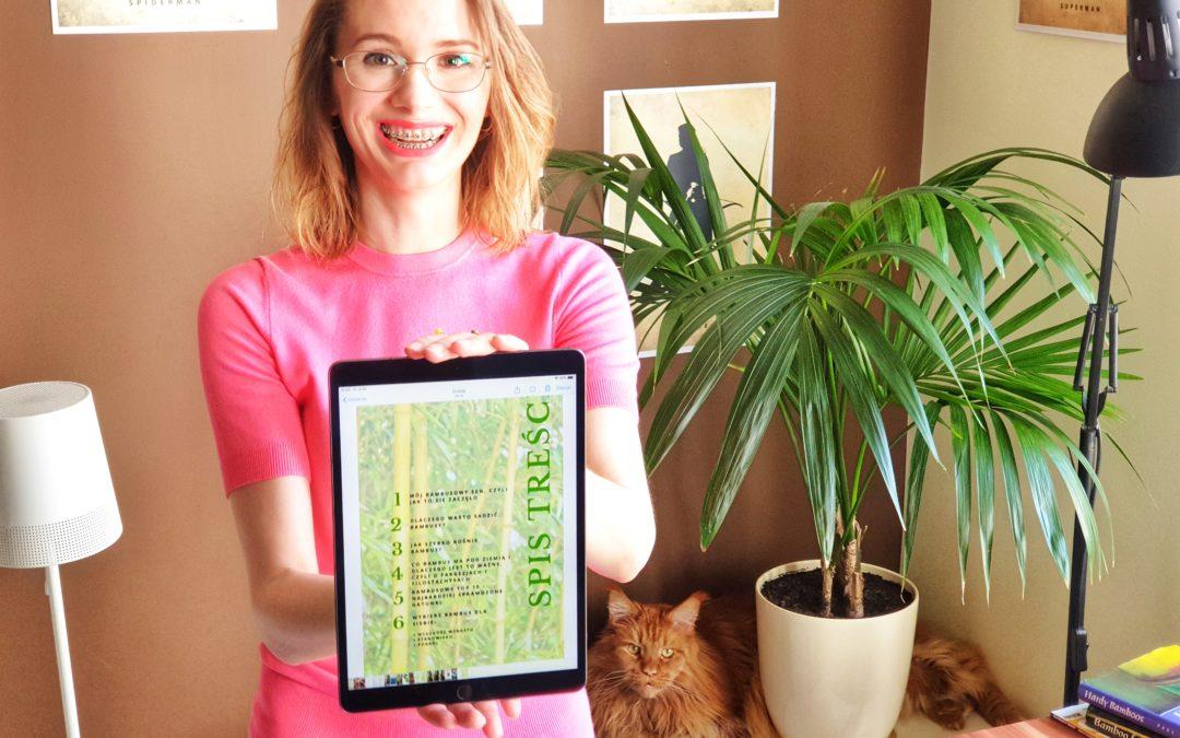 """""""Mój bambusowy sen"""", czyli jak wyglądała praca nad bambusowym e-bookiem"""