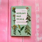 Recenzja: Rośliny nas ocalą – Miriam Borovich